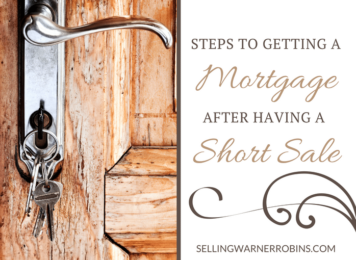 How To Get A Mortgage After A Short Sale