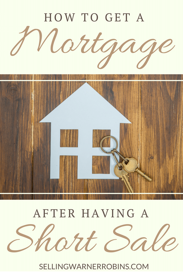 Ways To Get A Mortgage After A Short Sale