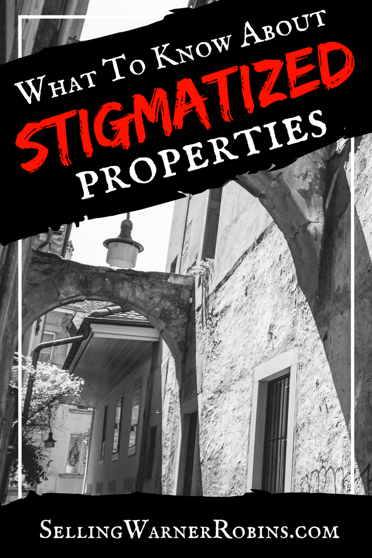 What to Know About Stigmatized Properties