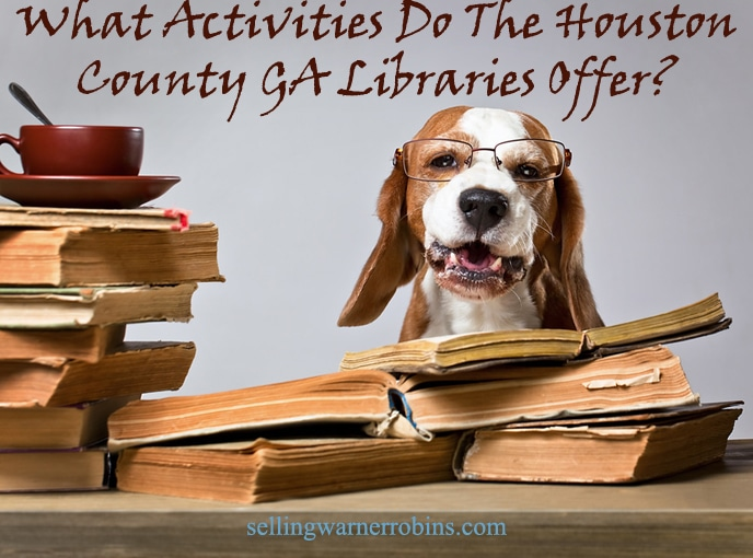 What Activities Do The Houston County GA Libraries Offer