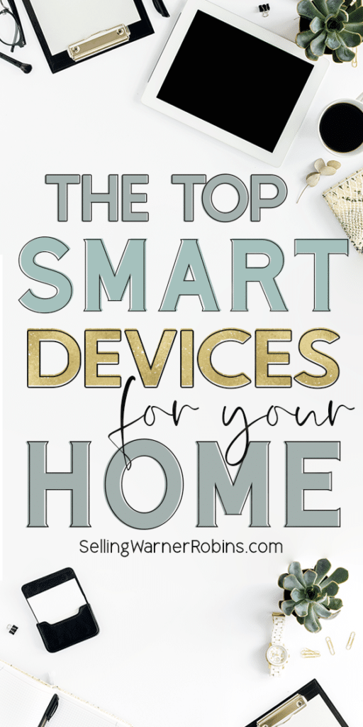 The Top Smart Devices for Your Home