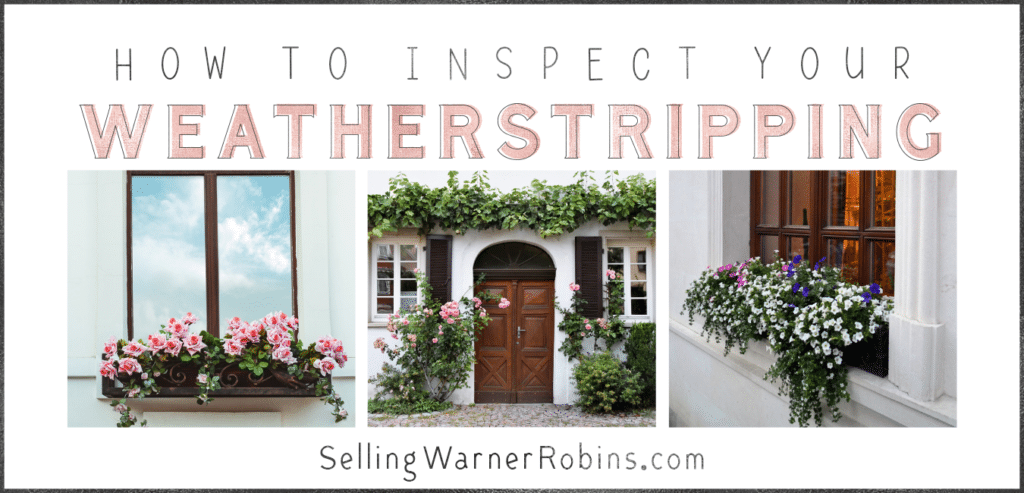 How to Inspect Your Weatherstripping