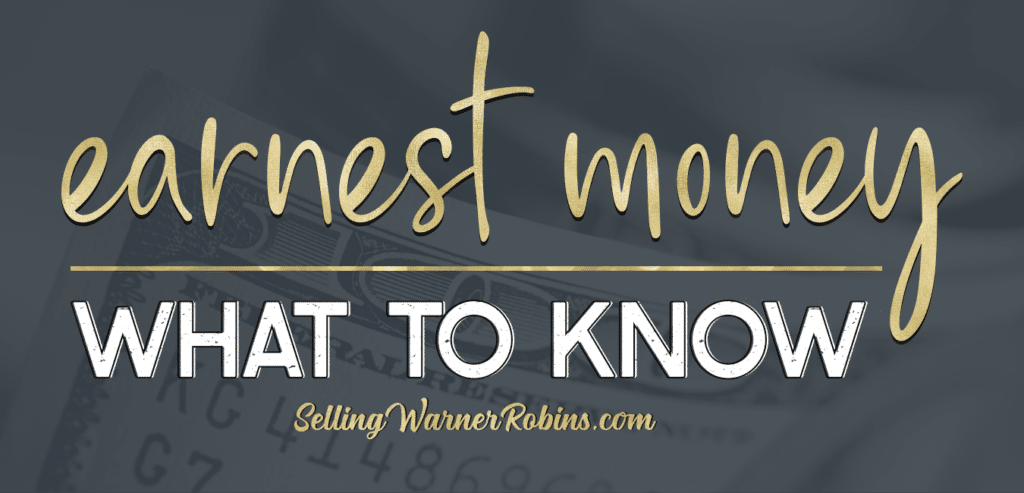 What is Earnest Money and how can you lose it?