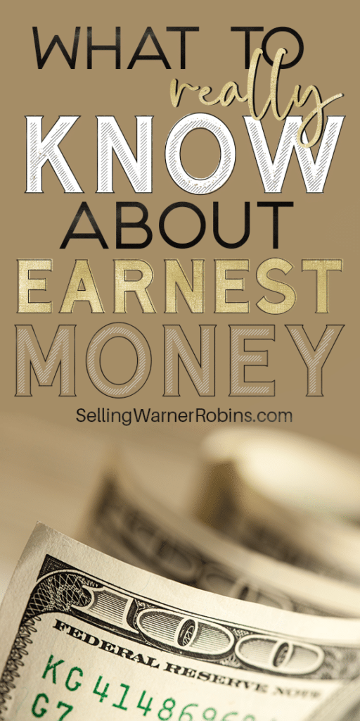What to Know About Earnest Money