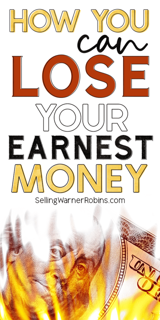 How You Can Lose Your Earnest Money