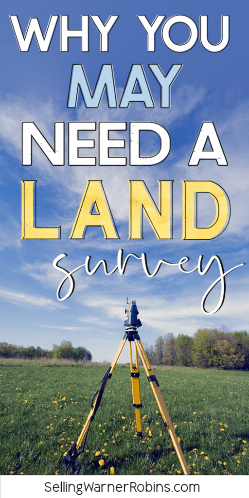 Why You May Need A Land Survey