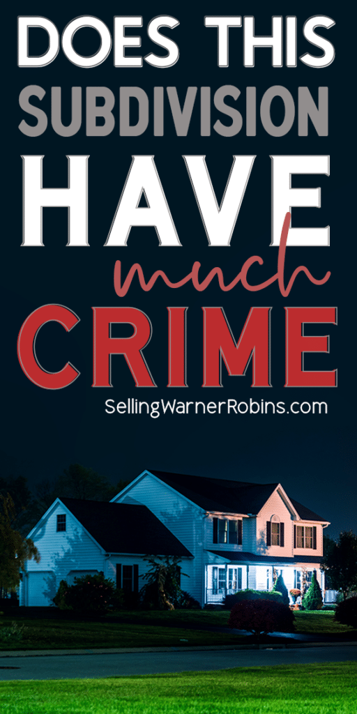 Does This Subdivision Have Much Crime?