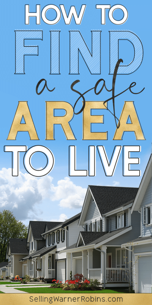 How to Find A Safe Area to Live
