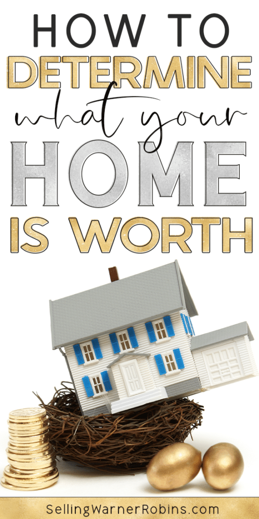 How to Determine What Your Home is Worth