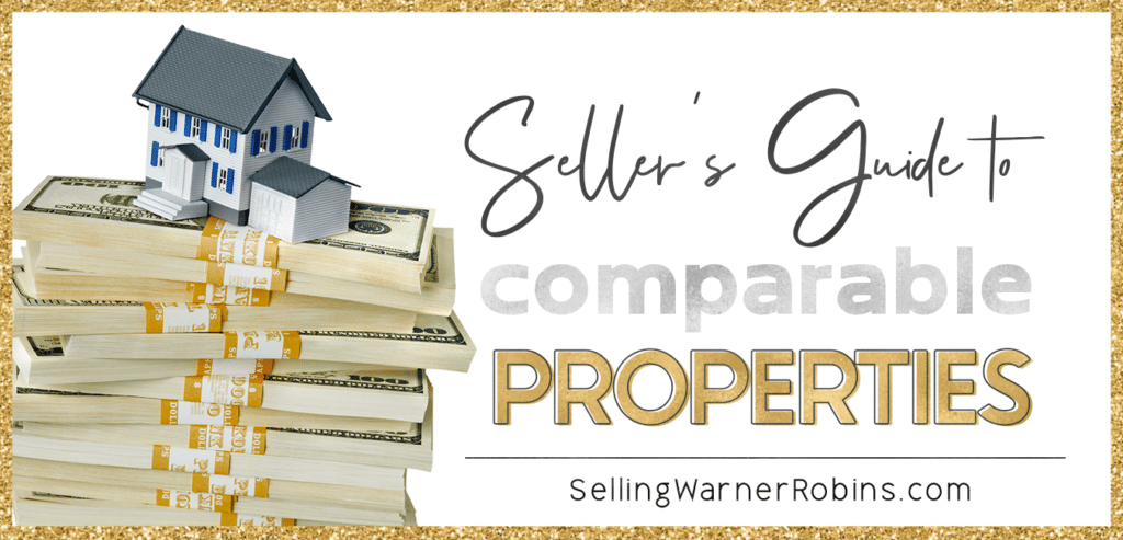 Seller Tips: What are comparable properties & how are they determined?