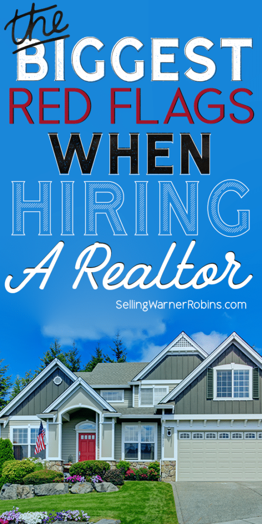 The Biggest Red Flags When Hiring A Realtor