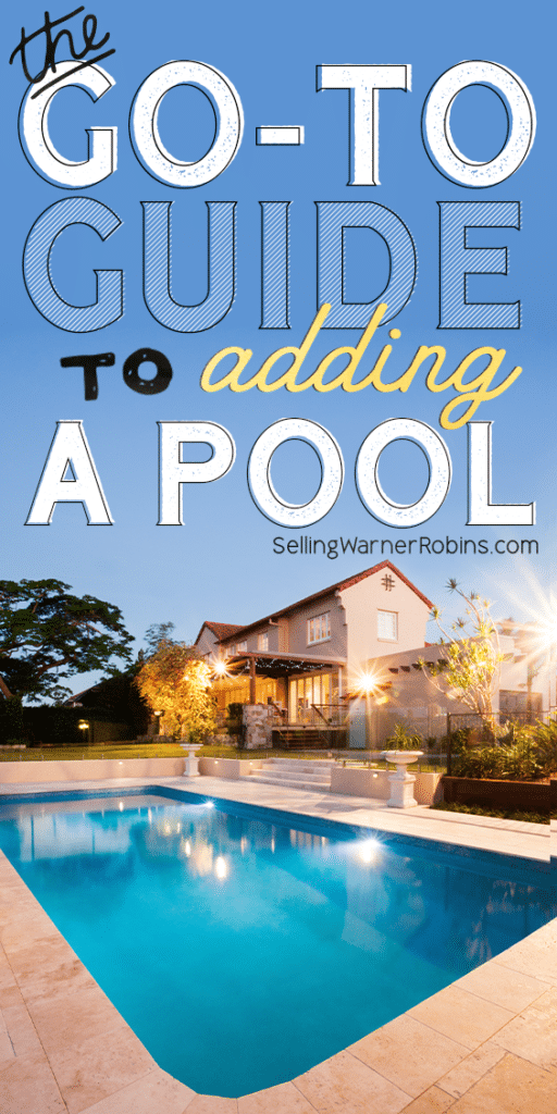 The Go-To Guide to Adding a Pool