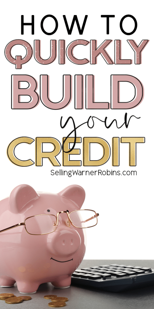 How to Quickly Build Your Credit