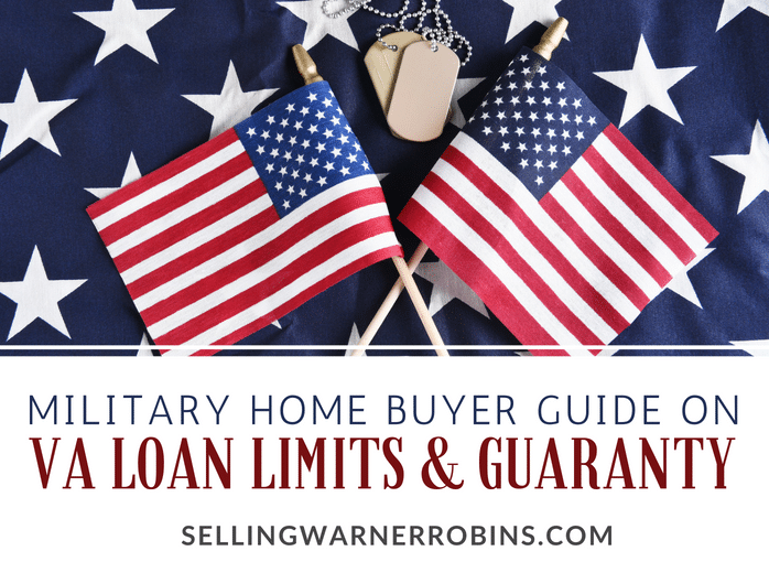 VA Loan Limits and Guaranty Military Home Buyers Should Know