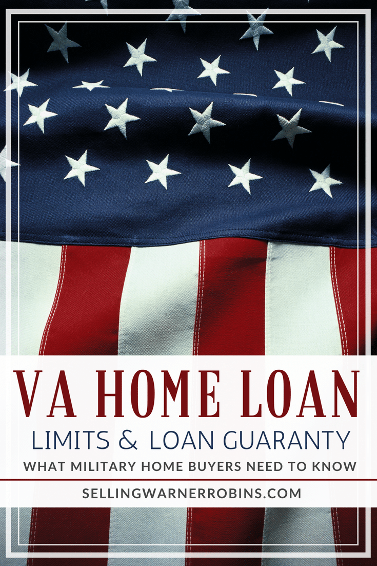 VA Home Loan Limits & Guaranty