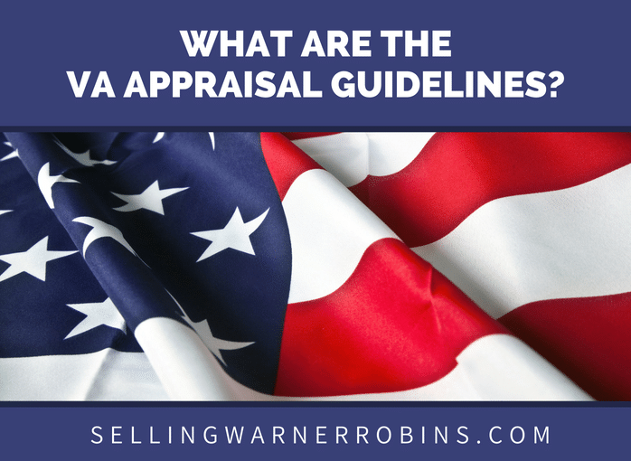 What are the VA Appraisal Guidelines