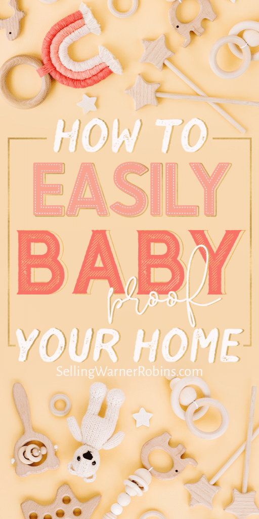 How to Easily Baby Proof Your Home