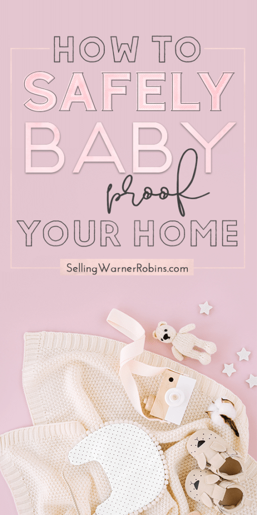 How to Safely Baby Proof Your Home