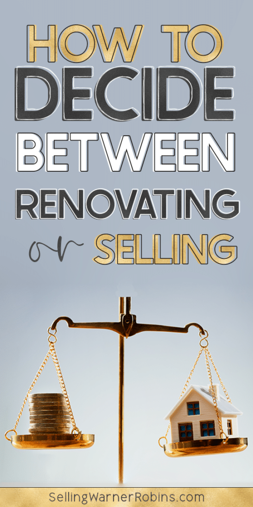 How to Decide Between Renovating or Selling