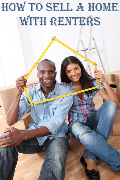 How to Sell a Home with Renters
