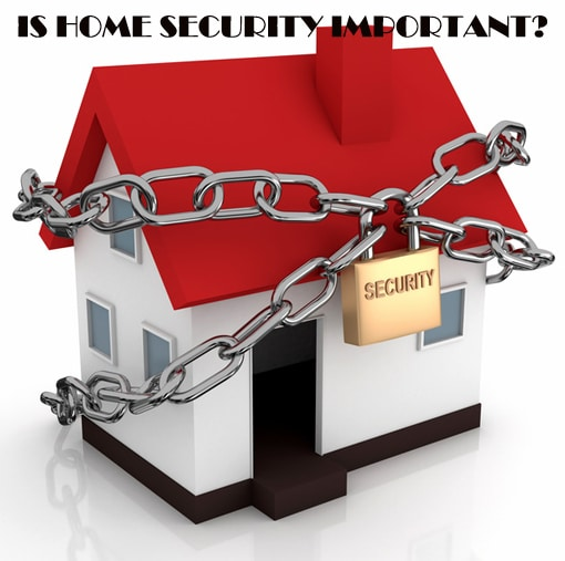 Is Home Security Important