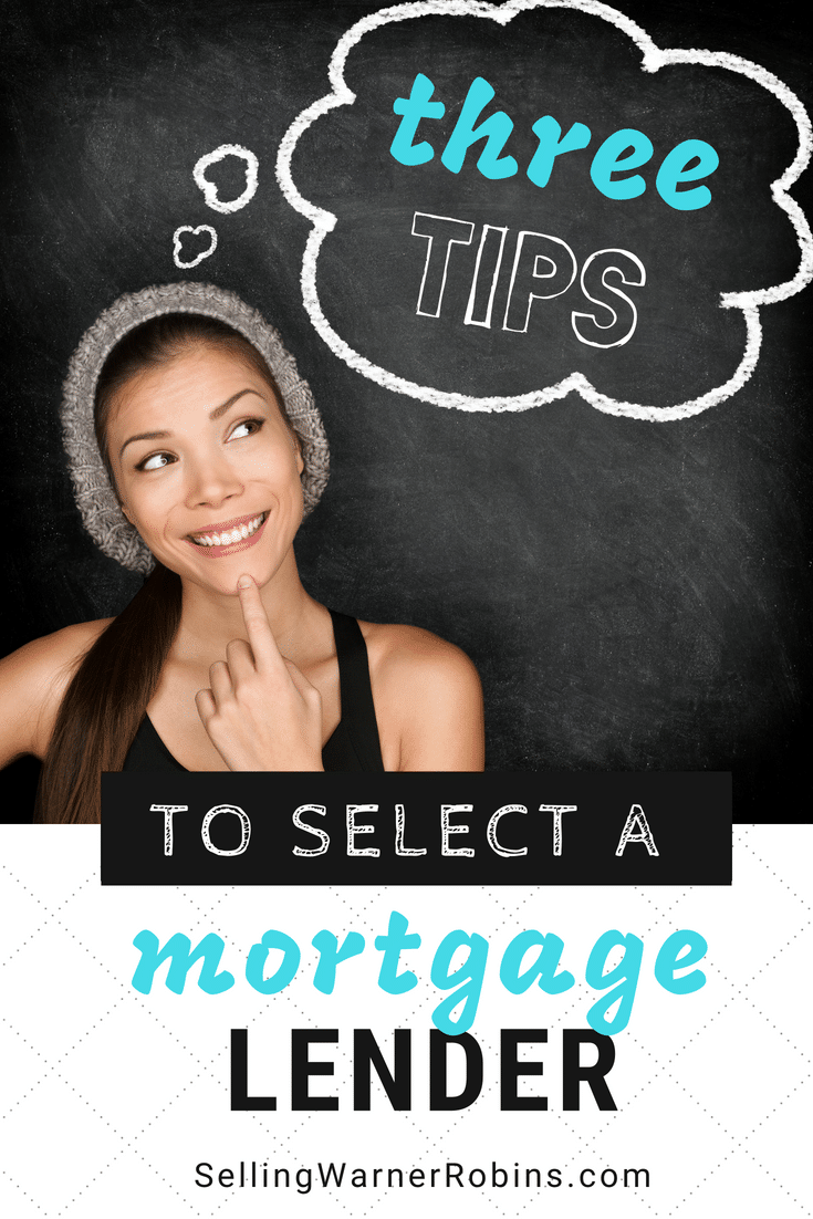 3 Tips to Select a Mortgage Lender