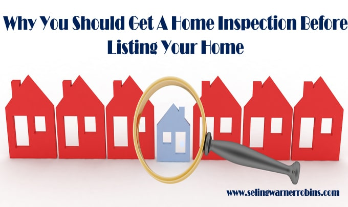 Why You Should Get a Home Inspection Before Listing Your Home