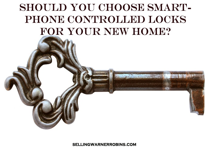 Should You Choose Smartphone Controlled Locks for Your New Home