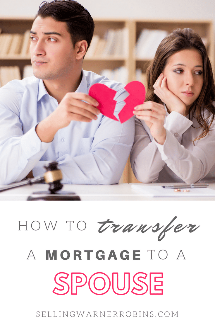 How to Transfer a Mortgage to Your Spouse During a Divorce