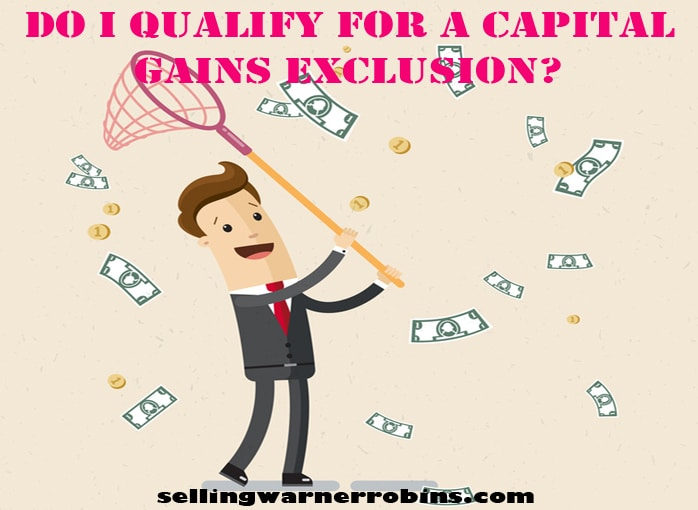 Do I Qualify For a Capital Gains Exclusion