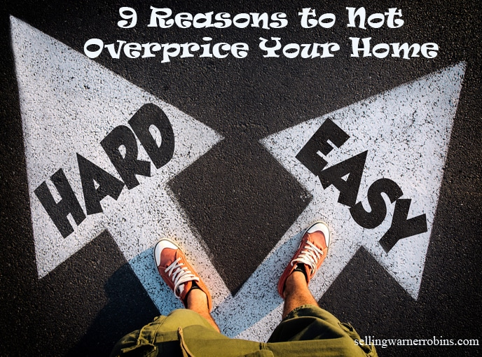 Reasons to Not Overprice Your Home