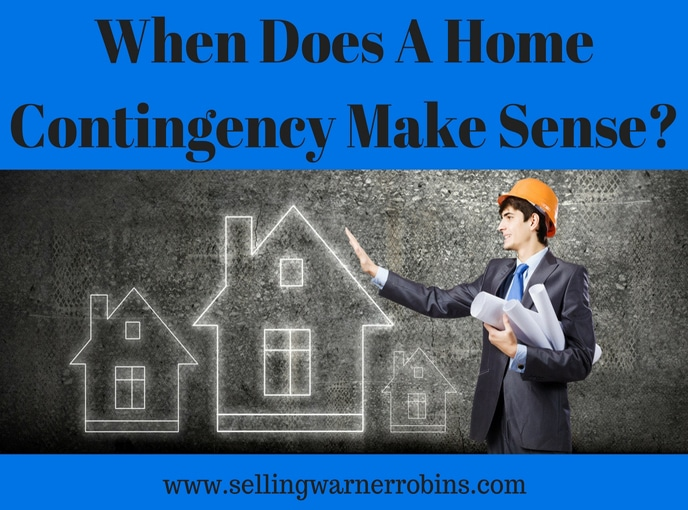 When Does a Home Contingency Make Sense