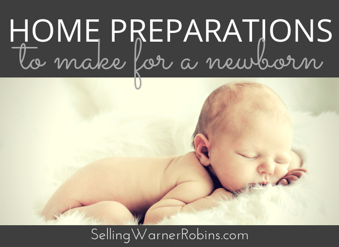 Prepare Your Home For A Newborn