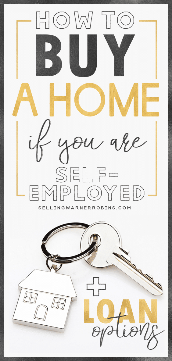 How to Buy A Home When You Are Self-Employed