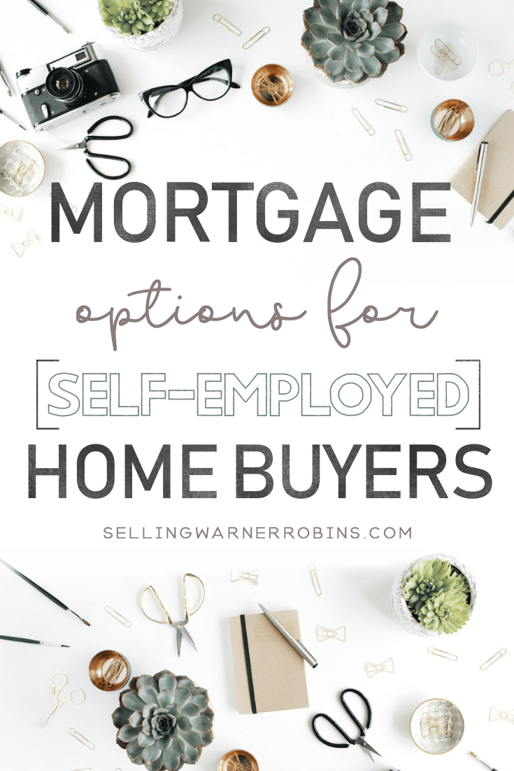Mortgage Options for Self-Employed Home Buyers