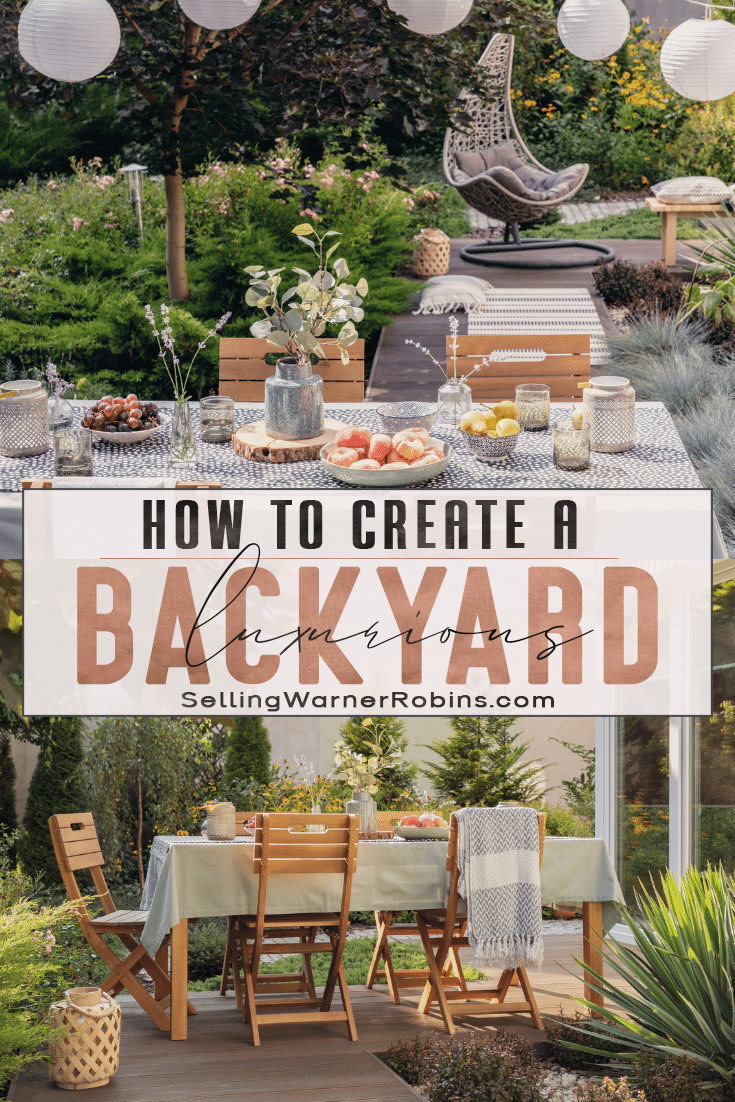 How to Create A Luxurious Backyard