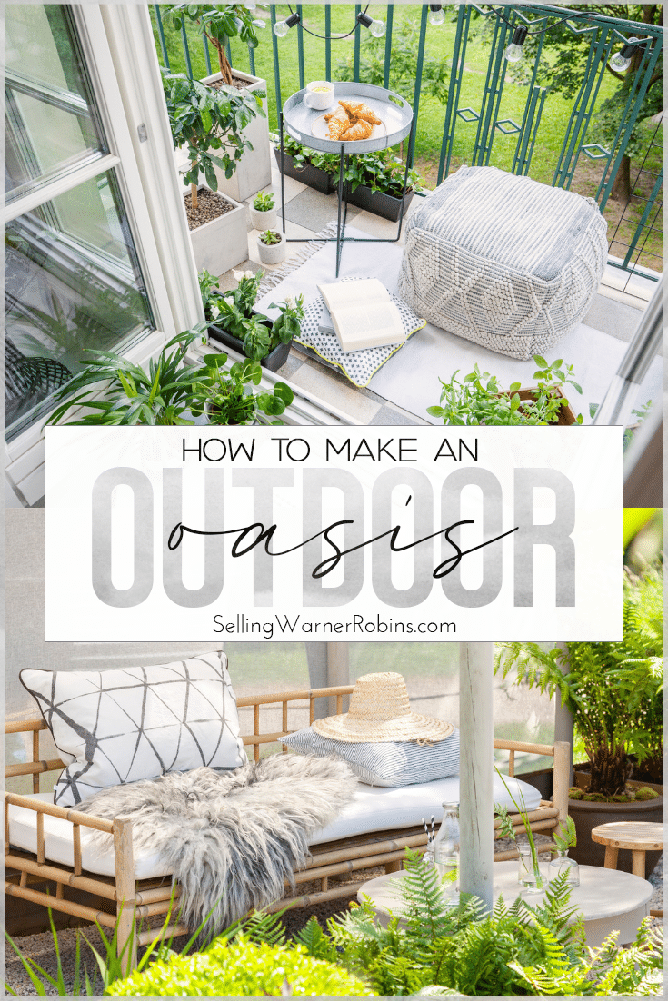 How to Make an Outdoor Oasis