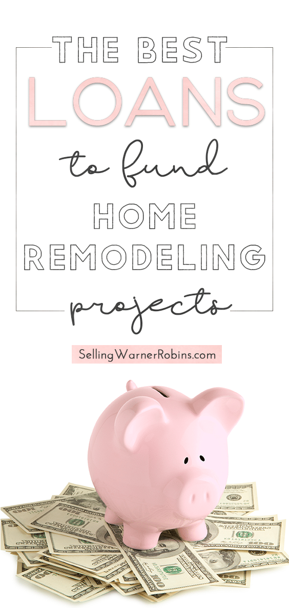 The Best Loans to Fund Home Remodeling Projects