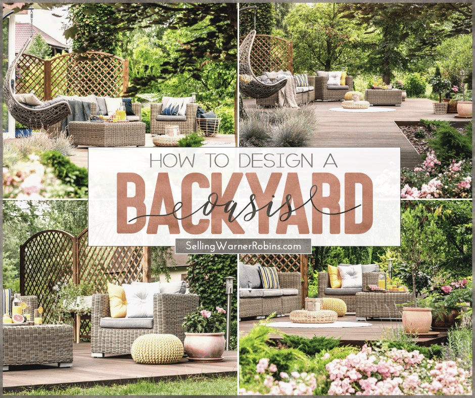 Tips To Create The Perfect Backyard Oasis