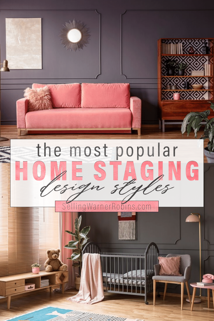 The Most Popular Home Staging Design Styles