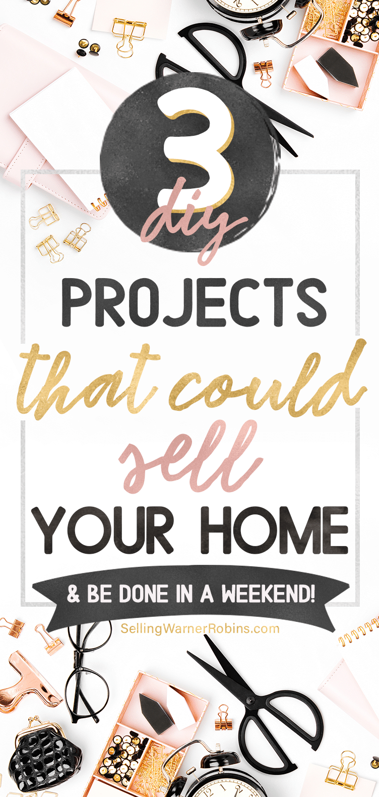Are you wanting to improve the value of your home? I'm sure you do! These three easy DIY projects are appealing to most home buyers and each can be done in just a weekend. #diyprojects #diyhomeremodeling #homeprojects #realestate #sellmyhome #homeimprovement
