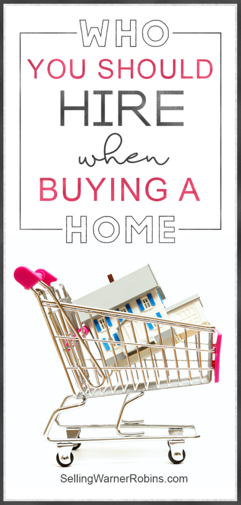 Who You Should Hire When Buying A Home