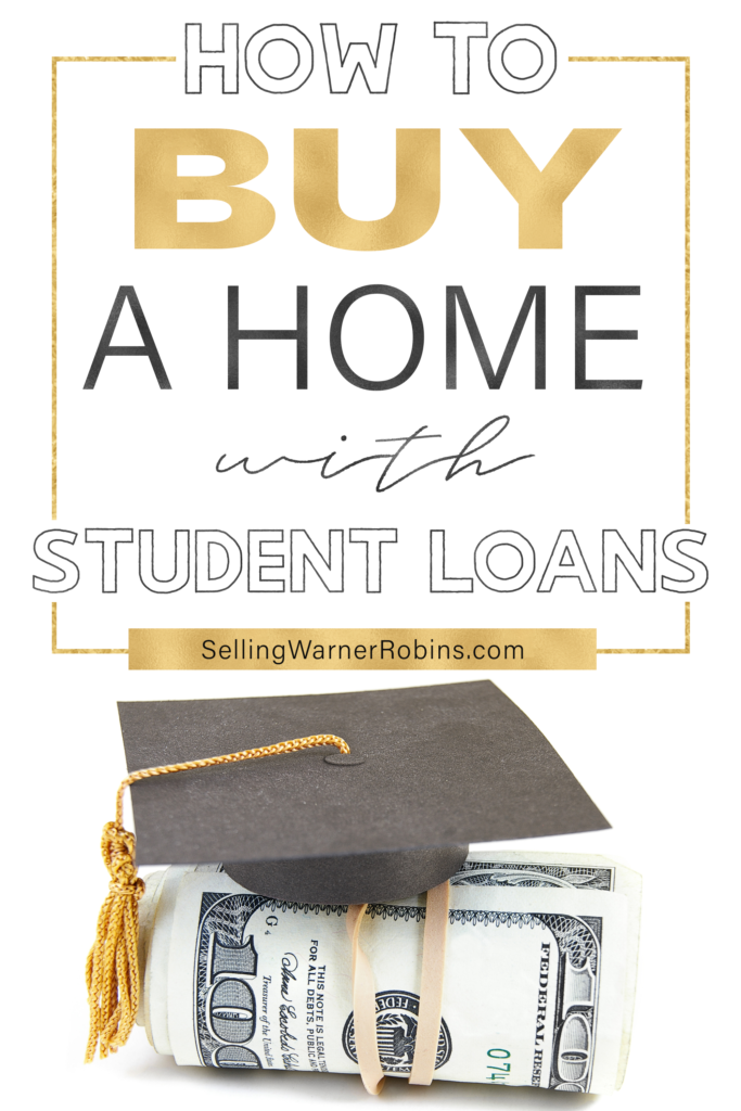 How to Buy a Home with Student Loans