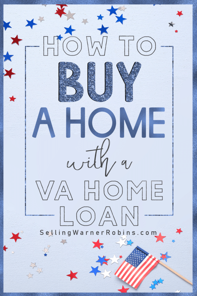 How to Buy a Home with a VA Home Loan
