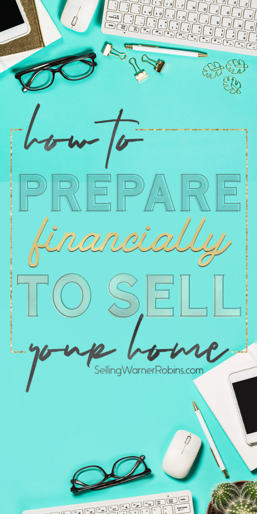How to Prepare Financially to Sell Your Home