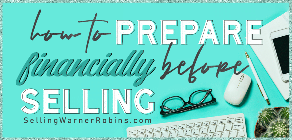 How to Prepare Financially Before Selling Your Home