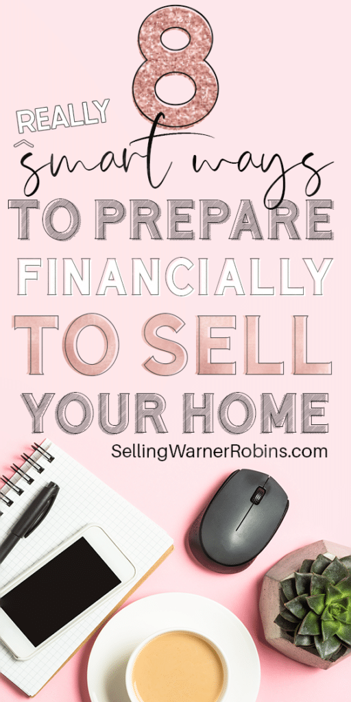 8 Ways to Prepare Financially to Sell Your Home