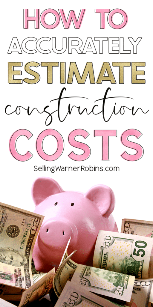 How to Accurately Estimate Construction Costs