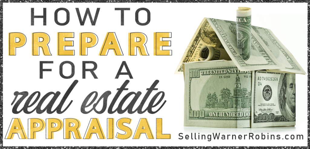 How to Prepare for a Real Estate Appraisal