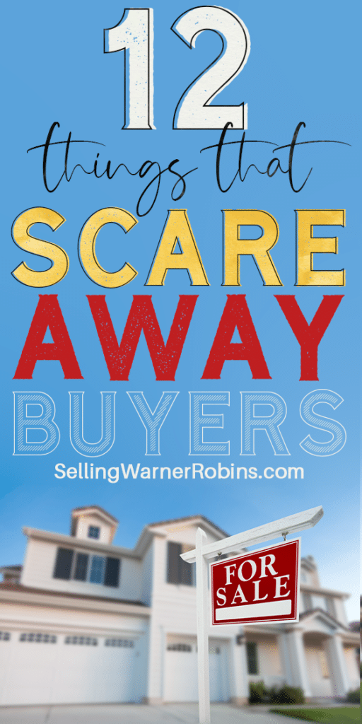 12 Things that Scare Away Buyers